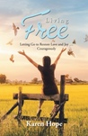 Living Free by Karen  Hope