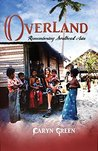 Overland by Caryn Green