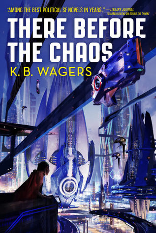 There Before the Chaos (The Farian War, #1)