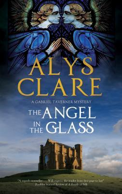 The Angel in the Glass (Gabriel Taverner Mystery #2)