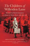 The Children of Willesden Lane. Beyond the Kindertransport: A Memoir of Music, Love, and Survival
