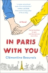In Paris With You by Clémentine Beauvais