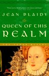 Queen of This Realm (Queens of England, #2)