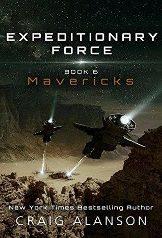 Mavericks (Expeditionary Force, #6)