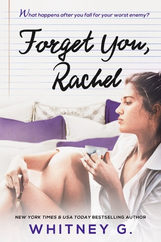 Forget You, Rachel (Forget You Ethan, #1.5)