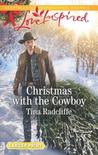 Christmas with the Cowboy by Tina Radcliffe
