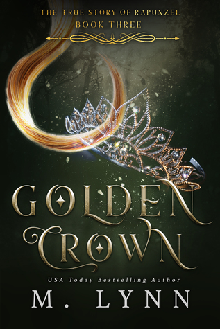 Golden Crown (Fantasy and Fairytales, #3)
