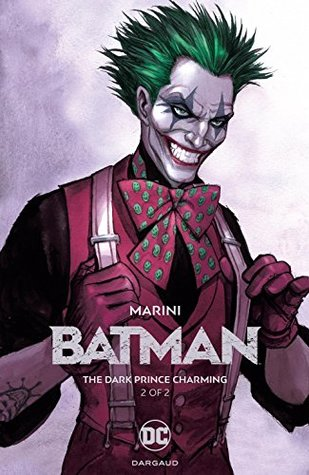 Batman: The Dark Prince Charming Book Two