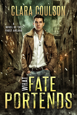What Fate Portends, The Frost Arcana Book 1 - Clara Coulson