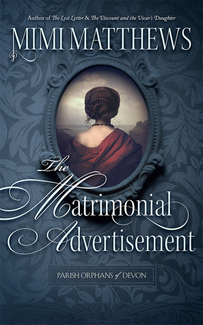 The Matrimonial Advertisement (Parish Orphans of Devon #1)