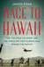 Race to Hawaii: The 1927 Do...