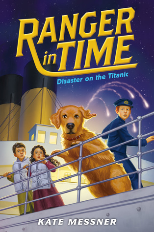 Disaster on the Titanic (Ranger in Time, #9)