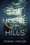 The House in the Hills