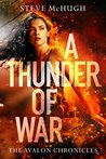 A Thunder of War by Steve McHugh