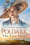 The Four Swans: A Novel of Cornwall, 1795-1797 (Poldark)