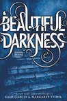 Beautiful Darkness (Caster Chronicles, #2)