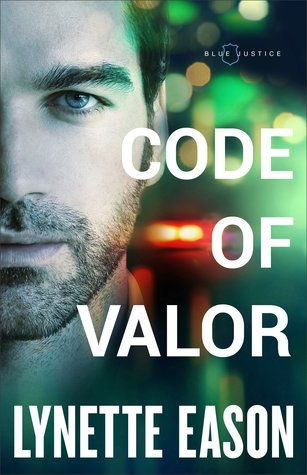 Code of Valor (Blue Justice, #3)
