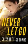 Never Let Go (Uncommon Justice #1)