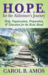 HOPE for the Alzheimer's Journey by Carol B. Amos