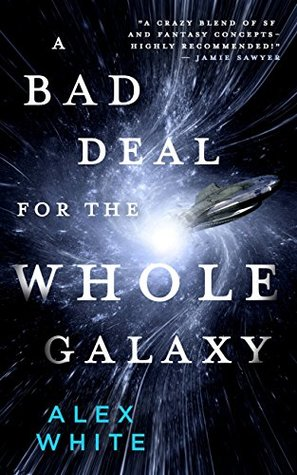 A Bad Deal for the Whole Galaxy (The Salvagers #2)