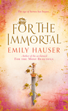 For The Immortal (Golden Apple Trilogy #3)