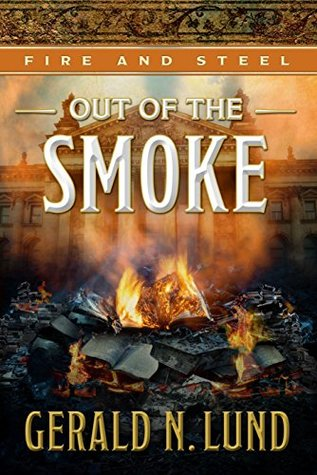 Out of the Smoke (Fire and Steel #5)