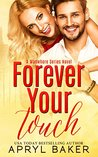 Forever Your Touch
