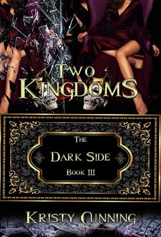 Two Kingdoms (The Dark Side, #3)