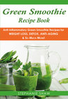 Green Smoothie Recipe Book by Stephanie  Shaw