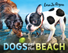 Dogs on the Beach by Lara Jo Regan