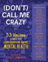 (Don't) Call Me Crazy by Kelly  Jensen