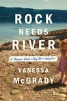 Rock Needs River by Vanessa McGrady