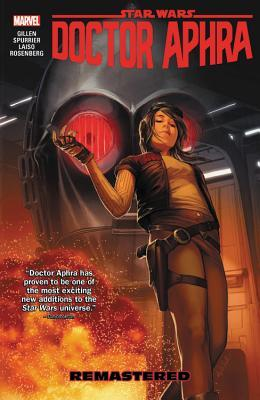Star Wars: Doctor Aphra, Vol. 3: Remastered (Star Wars: Doctor Aphra, #3)