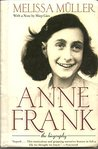 Anne Frank - the biography