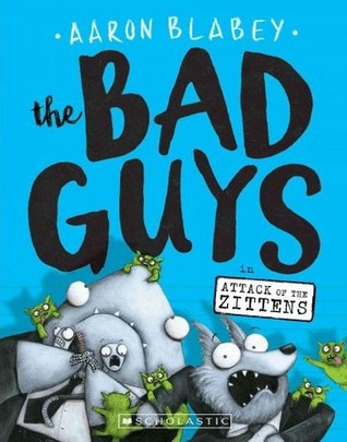 The Bad Guys: Episode 4: Attack of the Zittens
