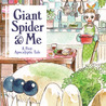 Giant Spider & Me: A Post-Apocalyptic Tale (Issues) (2 Book Series)