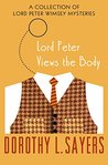 Lord Peter Views the Body (Lord Peter Wimsey, #4)
