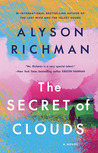 The Secret of Clouds by Alyson Richman