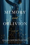 Memory and Oblivion by Paloma Sánchez-Garnica