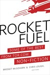 Rocket Fuel: Some of the Best From Tor.com Non-Fiction