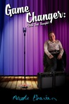 Game Changer  by Nicole Therien