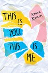 This Is You, This Is Me by Renee Blossom