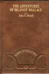 The Adventures of Big-Foot Wallace by John Crittenden Duval