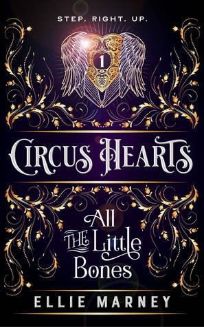 All the Little Bones (Circus Hearts, #1)