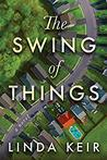 The Swing of Things by Linda Keir