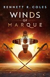Winds of Marque by Bennett R. Coles