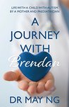 A Journey With Brendan by May Ng