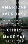 American Overdose - Free Preview (First 2 Chapters): The Opioid Tragedy in Three Acts
