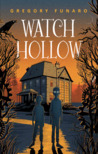 Watch Hollow by Gregory Funaro