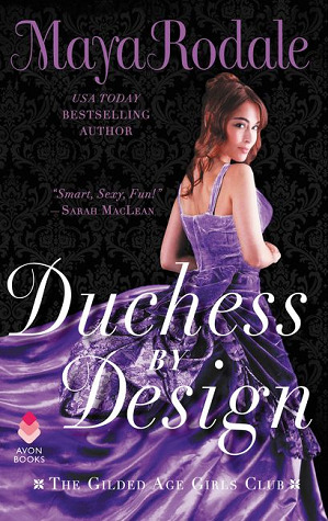 Duchess by Design (The Gilded Age Girls Club, #1)